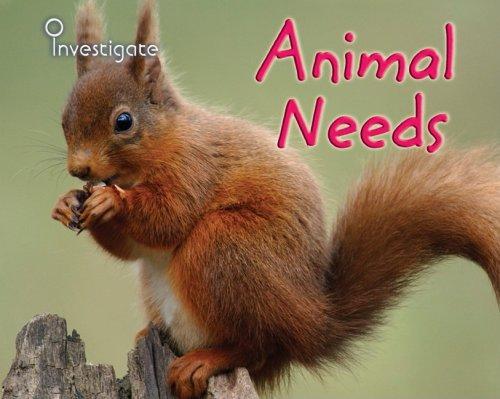 9781432914035: Animal Needs (Investigate!)