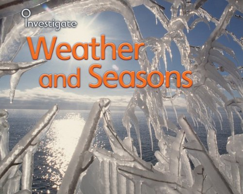 9781432914141: Weather and Seasons (Investigate!)