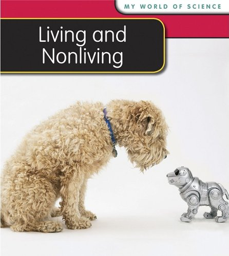 9781432914684: Living and Nonliving (My World Of Science)