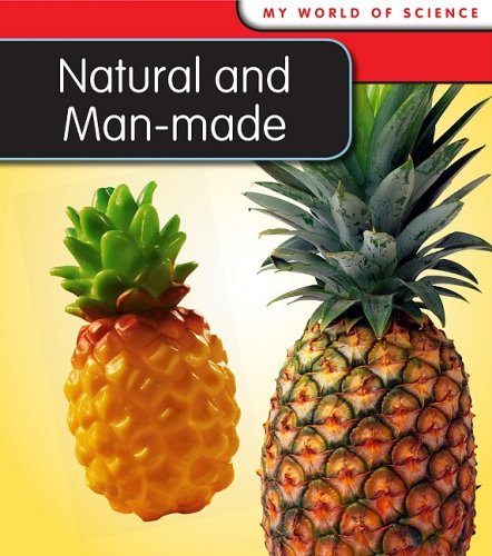 9781432914707: Natural and Man-made (My World Of Science)