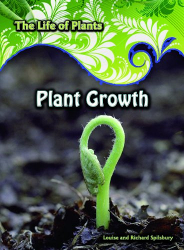9781432915001: Plant Growth (The Life of Plants)