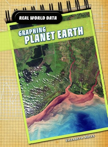 9781432915384: Graphing Planet Earth (Real World Data)
