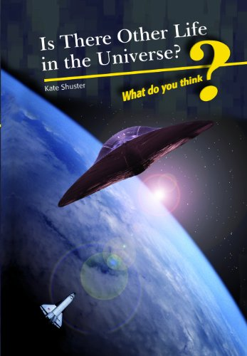 9781432916725: Is There Other Life in the Universe? (What Do You Think?)