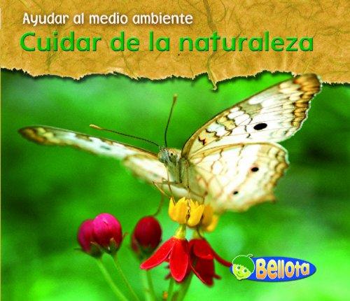9781432918736: Cuidar de la naturaleza / Caring for Nature (Ayudar Al Medio Ambiente / Help the Environment)