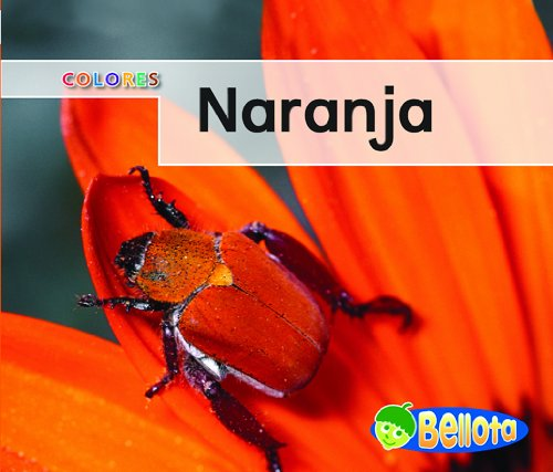 Naranja (Colores) (Spanish Edition): Harris, Nancy