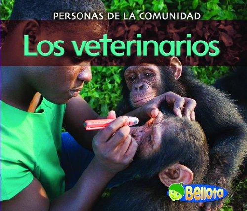 Los veterinarios (Personas de la comunidad) (Spanish Edition): Leake, Diyan