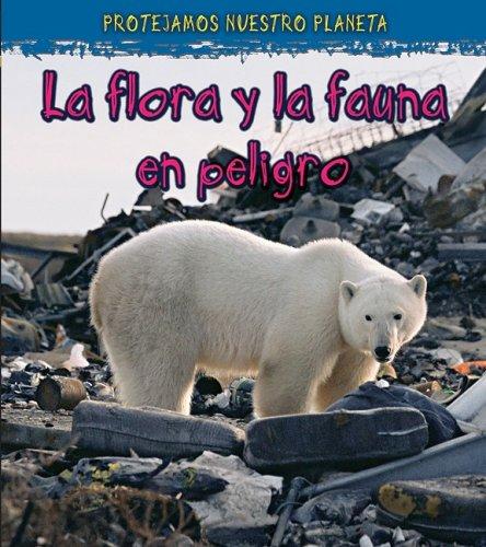 9781432920258: La vida silvestre en peligro do extinction (Proteger nuestro planeta) (Spanish Edition)