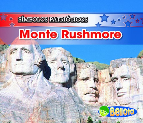 Monte Rushmore (Símbolos patrióticos) (Spanish Edition) (1432920340) by Harris, Nancy