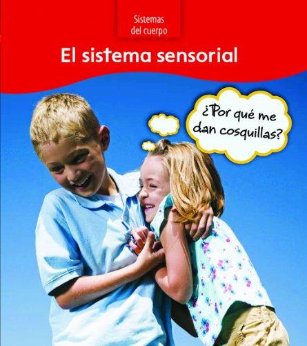 El sistema sensorial / The Sensory System: Por Que Me Dan Cosquillas? / Why Am I Ticklish? (...