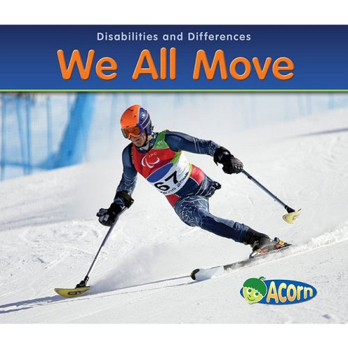 9781432921569: We All Move (Disabilities and Differences)