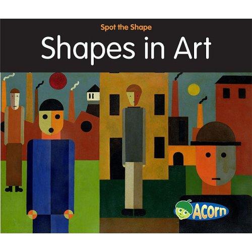 9781432921750: Shapes in Art (Spot the Shape!)