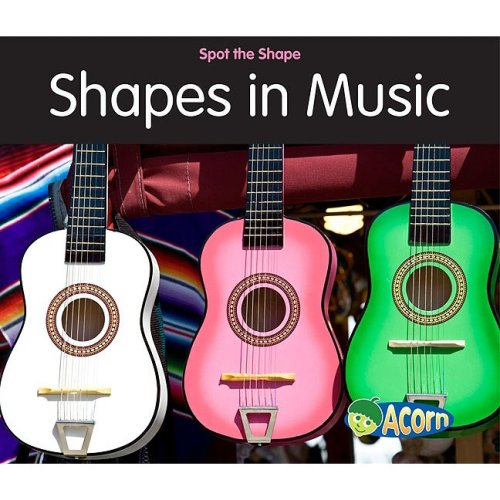 9781432921774: Shapes in Music (Spot the Shape!)