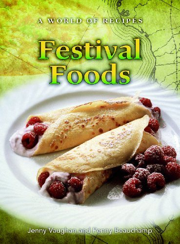 Festival Foods (A World of Recipes): Vaughan, Jenny; Beauchamp, Penny