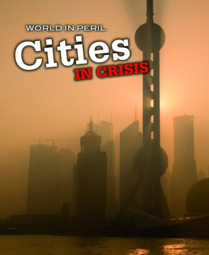9781432922894: Cities in Crisis (World in Peril)