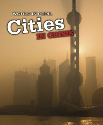 9781432922962: Cities in Crisis (World in Peril)
