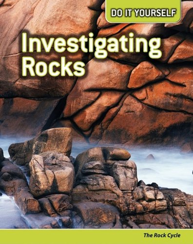9781432923150: Investigating Rocks: The Rock Cycle (Do It Yourself)