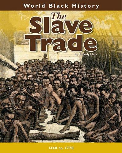 9781432923914: The Slave Trade (World Black History)