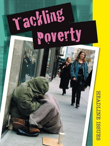 9781432924218: Tackling Poverty (Headline Issues)