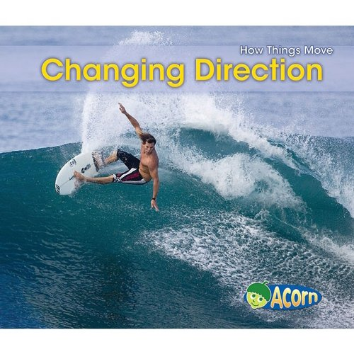 9781432926632: Changing Direction (How Things Move)