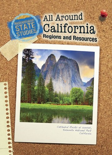 9781432926809: All Around California: Regions and Resources (State Studies: California)