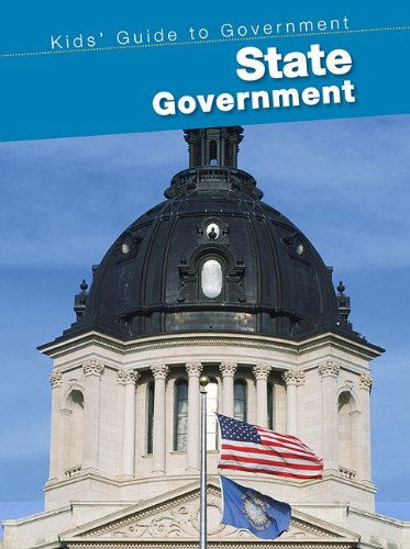 State Government (Kids' Guide to Government): Giesecke, Ernestine