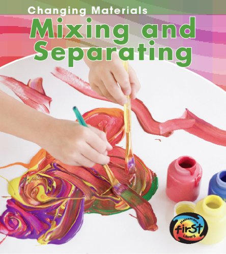9781432932749: Mixing and Separating (Changing Materials)