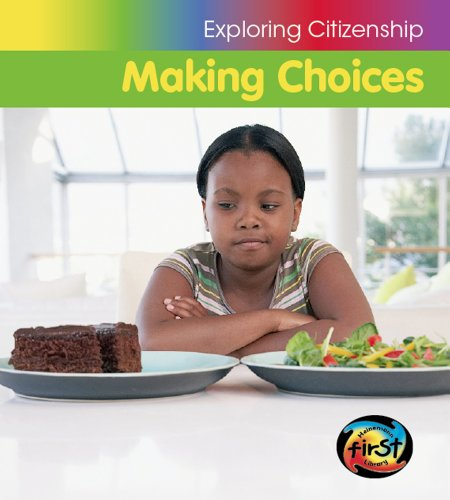 9781432933173: Making Choices (Exploring Citizenship)