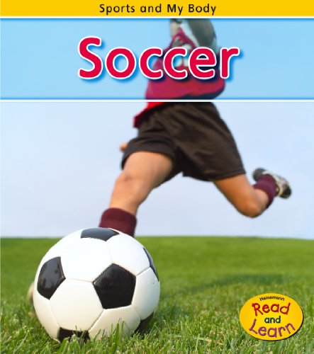 9781432934569: Soccer (Sports and My Body)