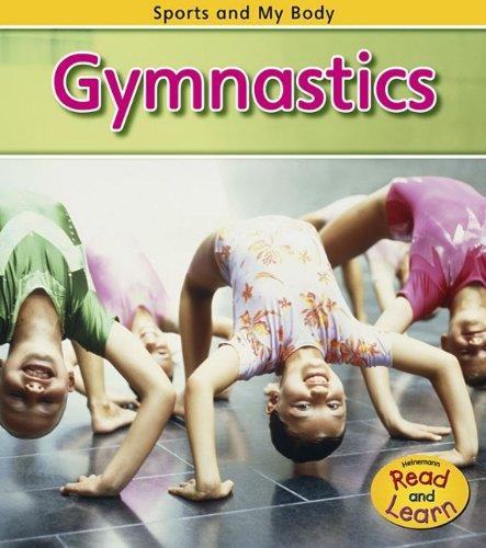 Gymnastics (Sports and My Body): Veitch, Catherine