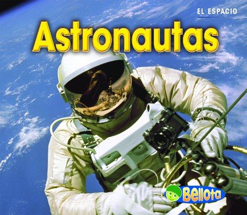 9781432935092: Astronautas (Astronauts) (El espacio) (Spanish Edition)