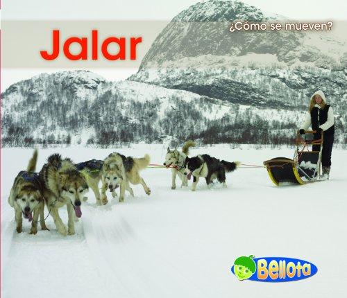 9781432935436: Jalar (¿Cómo se mueven?) (Spanish Edition)