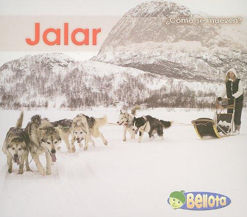 9781432935498: Jalar (¿Cómo se mueven?) (Spanish Edition)