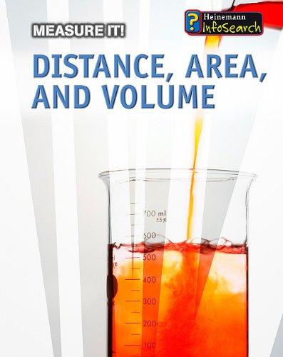 Distance, Area, and Volume (Heinemann Infosearch: Measure It!): Barbara Ann Somervill