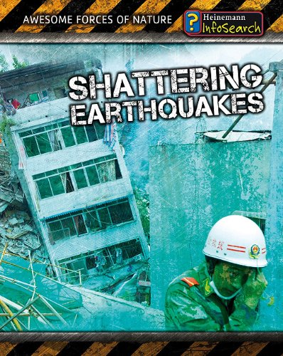 9781432937911: Shattering Earthquakes (Awesome Forces of Nature)