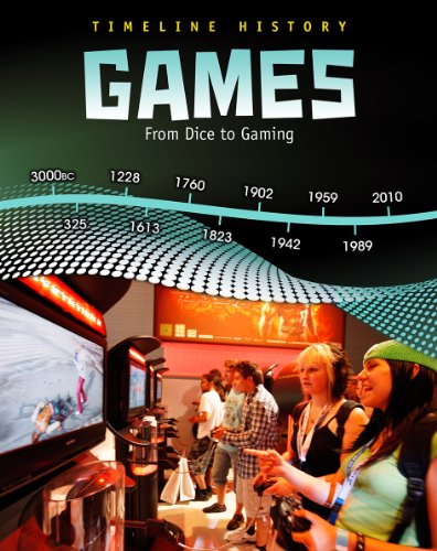 9781432938079: Games: From Dice to Gaming (Timeline History)