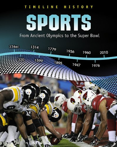 9781432938130: Sports: From Ancient Olympics to the Super Bowl (Timeline History)
