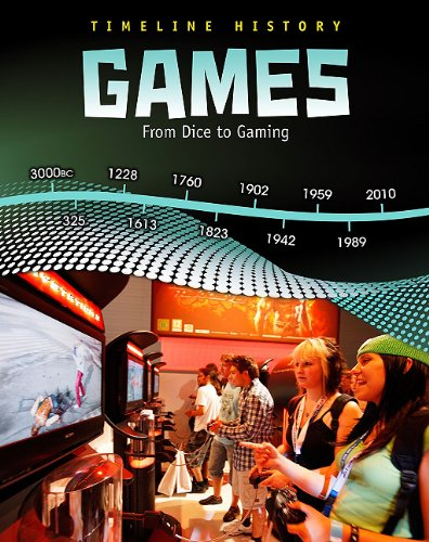 9781432938154: Games: From Dice to Gaming (Timeline History)