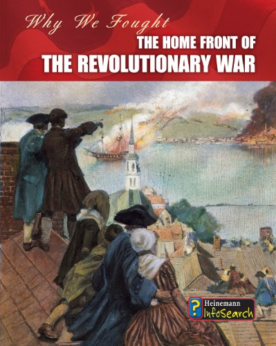 9781432939007: The Home Front of the Revolutionary War (Why We Fought: The Revolutionary War)