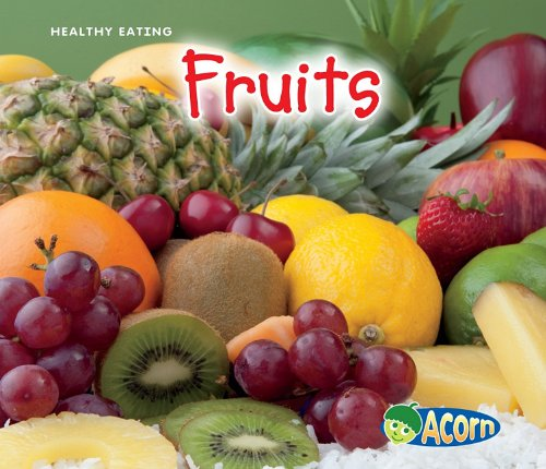 9781432939854: Fruits (Acorn: Healthy Eating)