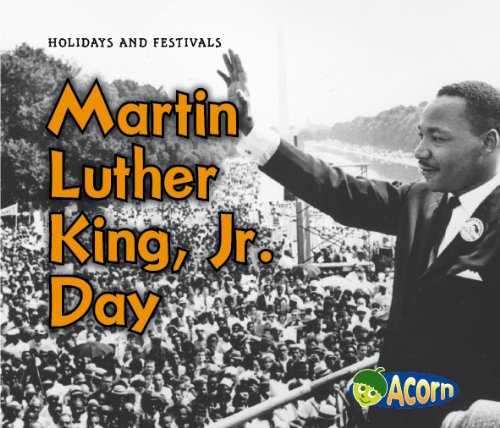 Martin Luther King, Jr. Day (Holidays and Festivals): Rebecca Rissman