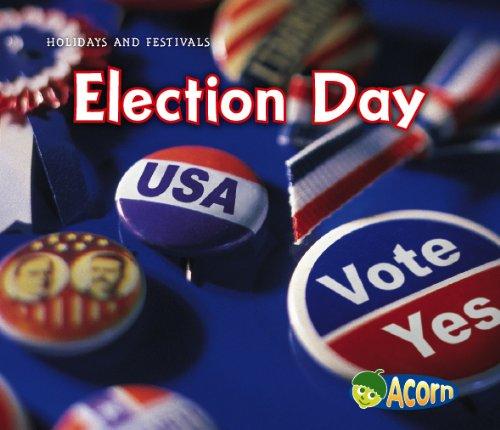 Election Day (Holidays and Festivals): Rissman, Rebecca