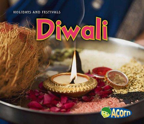 Diwali (Acorn: Holidays and Festivals): Dickmann, Nancy