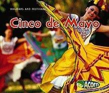 9781432940782: Cinco de Mayo (Holidays and Festivals)