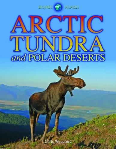 9781432941727: Arctic Tundra and Polar Deserts (Biomes Atlases)
