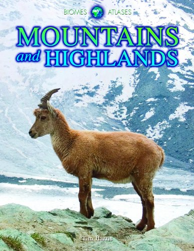 9781432941741: Mountains and Highlands (Biomes Atlases)