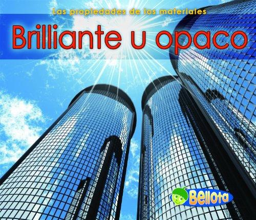 9781432942410: Brillante u opaco / Shiny or Dull (Bellota)