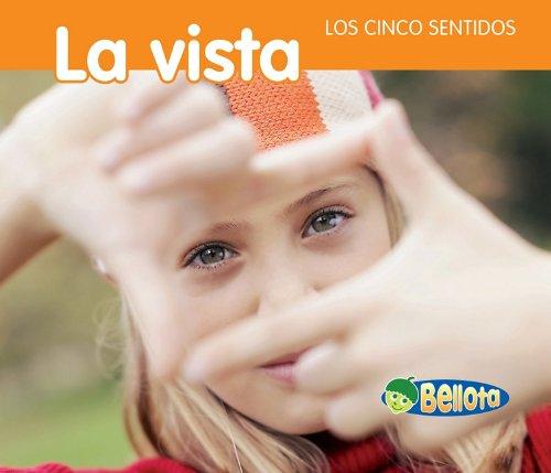 9781432942830: La vista (Los cinco sentidos) (Spanish Edition)