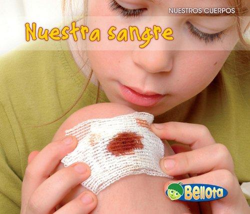 9781432943097: Nuestra sangre (Nuestros cuerpos) (Spanish Edition)