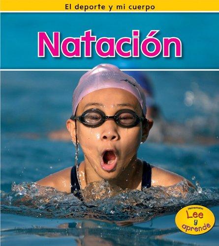 9781432943509: Natacion = Swimming (El deporte y mi cuerpo / Sports and My Body)