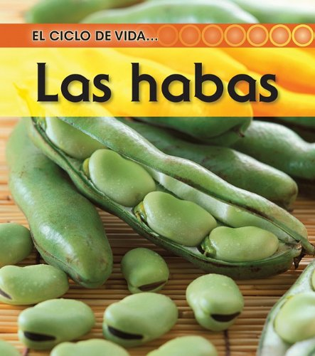 9781432943783: Las habas (El ciclo de vida) (Spanish Edition)
